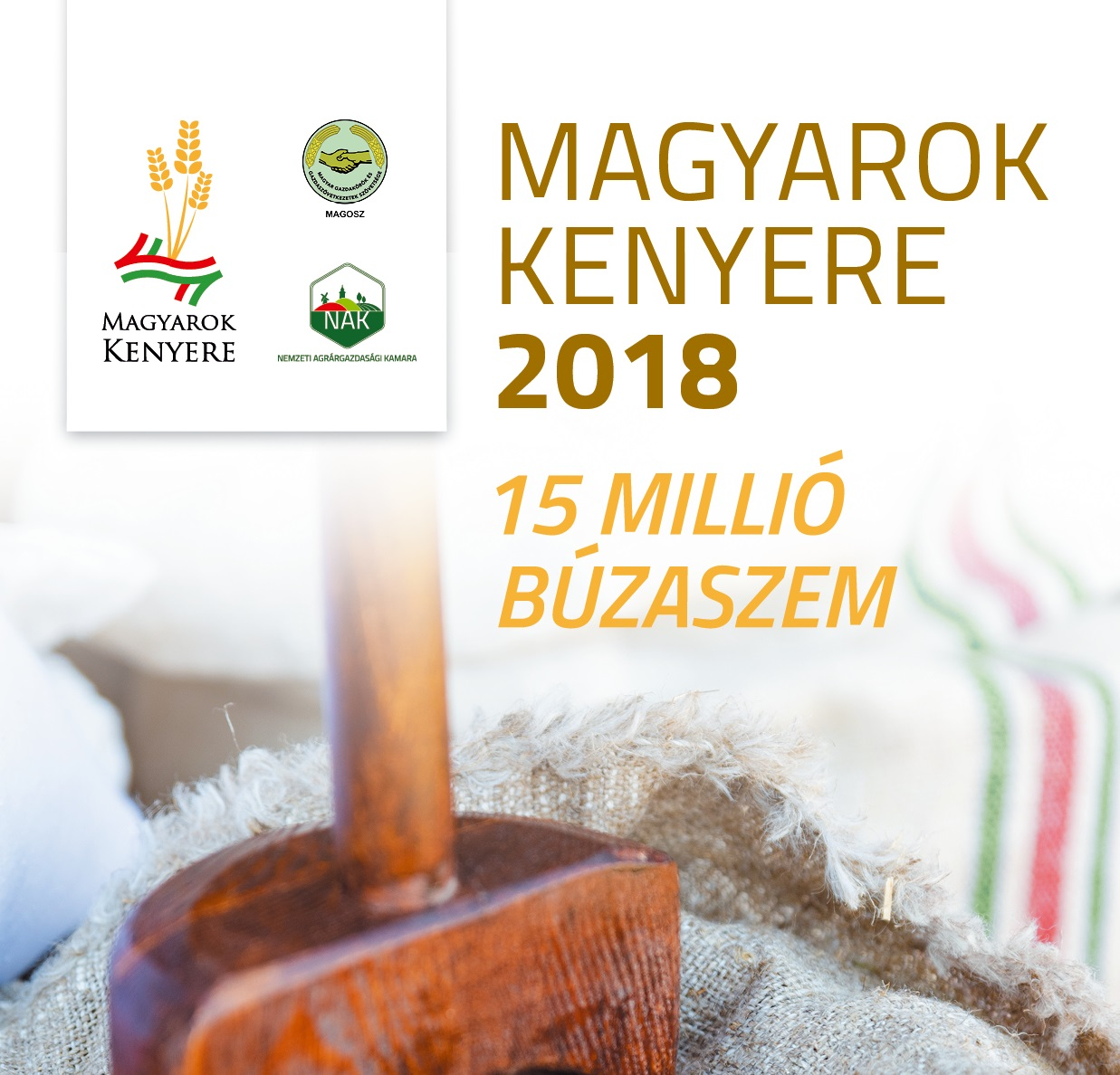 Magyarok Kenyere - 15 millió búzaszem, 2018