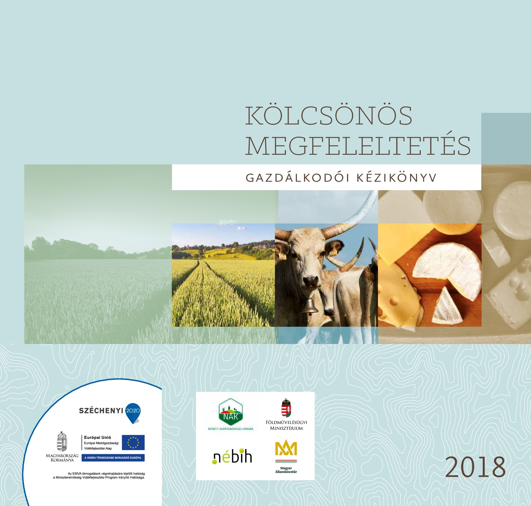 Kölcsönös megfeleltetés gazdálkodói kézikönyv