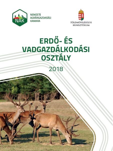 Tájékoztató a Nemzeti Agrárgazdasági Kamara Erdő- és vadgazdálkodási Országos Osztályáról